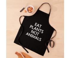 manger des plantes pas des animaux végétalien végétarien Tablier