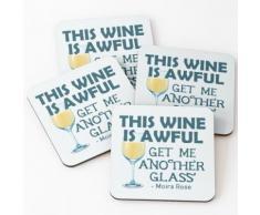 Ce vin est horrible Obtenez-moi un autre verre Dessous de verre