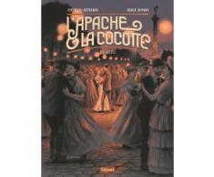 L'apache & La Cocotte Tome 2 - Clo