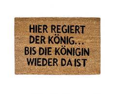 Relaxdays 10019013 Paillasson fibre de coco Tapis dentrée Rectangle avec impression en allemand ici règne le roi jusquà ce que la reine revienne humour natte de sol essuie-pieds Lxl: 60 x 40 cm marron