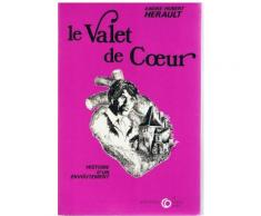 Le Valet De Coeur.Histoire D'un Envoutement