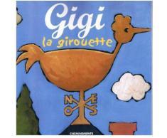Gigi La Girouette