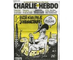 Charlie Hebdo N°532 - Bush N'ira Pas A Johannesburg J'ai Piscine