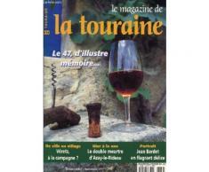 Le Magazine De Touraine / Trimestriel N°64 - Automne 1997 / Le 47, D'illusion Memopire... / Veretz, A La Campagne? - Le Double Meurtre D'azay Le Rideau / Jean Bardet En Flagrant Delice ...