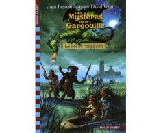 Les Mystères De La Gargouille Tome 1 - Le Roi Et L'orphelin