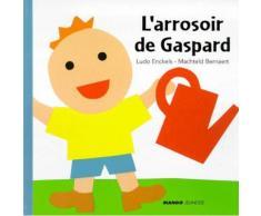 L'arrosoir De Gaspard