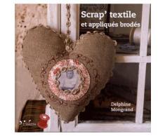 Scrap' Textile Et Appliqués Brodés