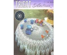 Tricot Selection - Crochet D'art / N°14 - Juin 1975 / Napperon Bruyere - Nappe Ronde - Galons - Nappe Fleurs De Jasmin - Nappe Epiceas - Nappe Carree - Napperon Bouquet - Centre De Table Le ...