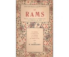Le Rams : Règles Complètes Et Commentaires ( Le Bésigue / La Bouillotte / La Mouche / Le Polignac / Le Trente Et Un )