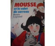 Mousse Et Le Valet De Carreau. Illustrations De Marie Chartrain Mousse Et Le Valet De Carreau. Illustrations De Marie Chartrain