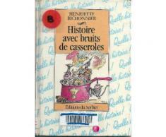 Histoire Avec Bruits De Casseroles