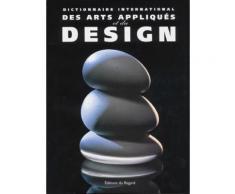 Dictionnaire International Des Arts Appliqués Et Du Design