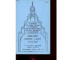 Catalogue De Livres Anciens Et Modernes Sur Les Beaux Arts Les Arts Appliques Et Les Metiers