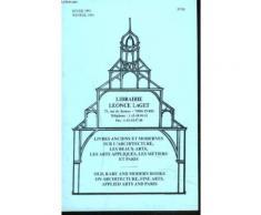 Livres Anciens Et Modernes Sur Les Beaux Arts, Les Arts Appliques Et Les Metiers N°84, Hiver 1991.