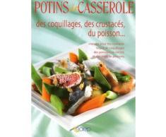 Potins De Casserole Des Coquillages, Des Crustacés, Du Poisson
