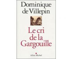 Le Cri De La Gargouille