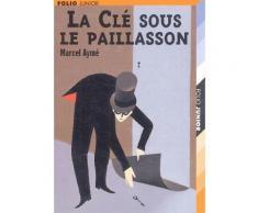 La Clé Sous Le Paillasson - Et Autres Nouvelles