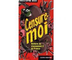 Censure-Moi - Histoire Du Classement X En France