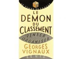 Le Demon Du Classement - Penser Et Organiser