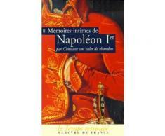 Mémoires Intimes De Napoléon 1er Par Constant Son Valet De Chambre - Volume 2