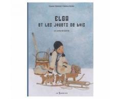 Elga Et Les Jouets De Bois - Un Conte De Sibérie