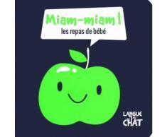 Miam-Miam ! - Les Repas De Bébé