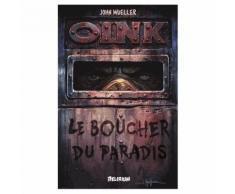Oink, Le Boucher Du Paradis