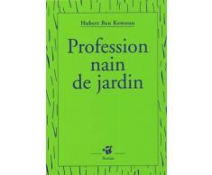 Profession : Nain De Jardin