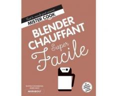 Blender Chauffant Super Facile