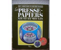 Les Presse-Papiers Xixe Et Xxe Siècles