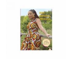 Mon Dressing Ethnique - Modèles Pour Femme Du 36 Au 46