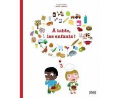 A Table, Les Enfants !