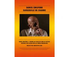 Daniel Emilfork - Gargouille De Charme