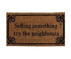 Humour Paillasson Essuie-Pieds - Selling Something? Try The Neighbours (40x70 cm) - Tapis et paillasson